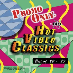 Promo Only – Hot Video Classics Best Of 80-83 Vol 1 | Germán
